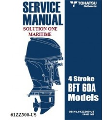 Tohatsu Outboard Service Manual Four Stroke 60 HP BFT60A & BFTW60A 61ZZ300-US