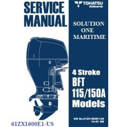 Tohatsu Outboard Service Manual Four Stroke 115 HP BFT115A & 150 HP BFT150A 61ZX1600E1-US