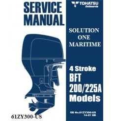 Tohatsu Outboard Service Manual Four Stroke 200 HP BFT200A & 225 HP BFT225A 61ZY300-US