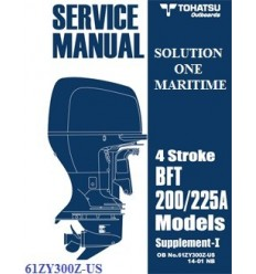 Tohatsu Outboard Service Manual Supplement Four Stroke 200 HP BFT200A & 225 HP BFT225A 61ZY300Z-US