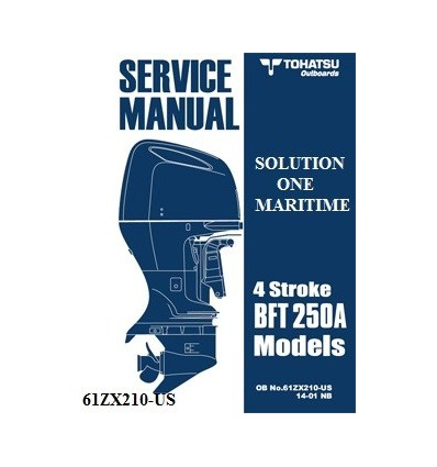 Tohatsu Outboard Service Manual Four Stroke 250 HP BFT250A Model 61ZX210-US